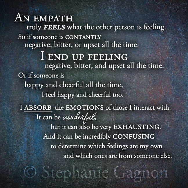 Be Sensitive To Others Feelings Quotes: What It Means To Be An Empath...